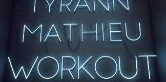 Tyrann-Mathieu-Workout-Sign