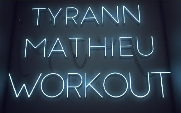 Tyrann-Mathieu-Workout-Sign